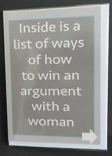 "ADULT HUMOUR-""INSIDE IS A LIST OF WAYS OF HOW TO WIN AN ARGUMENT WITH A WOMAN"""
