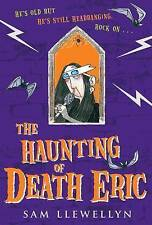 Sam Llewellyn The Haunting of Death Eric Very Good Book