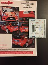 DECALS 1/43 FORD FIESTA S2000 OSTBERG RALLYE FRANCE ALSACE 2010 WRC RALLY