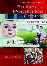 Politics and Population Control: A Documentary History (Documentary Reference Co
