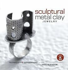 Sculptural Metal Clay Jewelry by Mckinnon, Kate