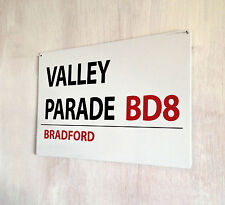 Bradford City Valley Parade Football street sign A4 metal plaque decor