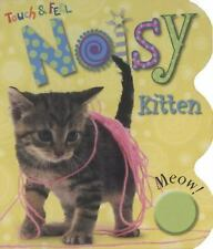 Noisy Books Touch and Feel Kitten (Touch & Feel Noisy) by Bicknell, Joanna