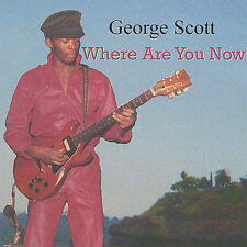George Scott-Where Are You Now  CD NEW