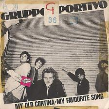 DISCO 45 Giri   Gruppo Sportivo ‎– My Old Cortina / My Favourite Song