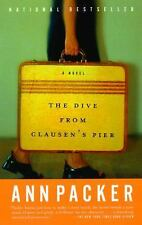 Acc, The Dive From Clausen's Pier: A Novel, Ann Packer, 0375727132, Book