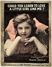Could You Learn To Love A Little Girl Like Me Antique 1907 Sheet Music