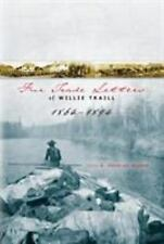 Fur Trade Letters of Willie Traill 1864-1893-ExLibrary