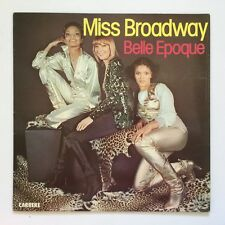 Belle Epoque - Miss Broadway - 1977 France - Carrere - 67.169 - Vinyl LP