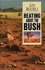 Beating about the Bush by Len Beadell (Paperback, 2000) gb6