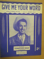 song sheet GIVE ME YOUR WORD Tennessee Ernie 1953