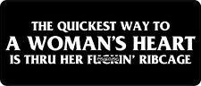 3 - The Quickest Way To A Woman's Heart Hard Hat / Biker Helmet Sticker  BS 1088