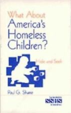 What About America's Homeless Children?: Hide and Seek (SAGE Sourcebooks for the