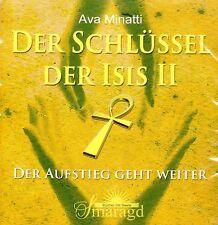 DER SCHLÜSSEL DER ISIS II - Der Aufstieg geht weiter  - Ava Minatti 2 x CD SET