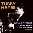 NEW New Edition: Rare Radio Recordings 1958-1962 by Tubby Hayes CD (CD)