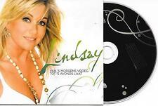 LINDSAY -  Van 's Morgens Vroeg Tot 's Avonds Laat CDS 3TR (HELENE FISCHER) 2008