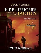 Study Guide to Fire Officer's Handbook of Tactics by John Norman, 4th Edition