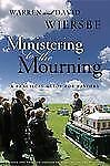 Ministering to the Mourning: A Practical Guide for Pastors, Church Leaders, and