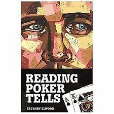 Reading Poker Tells by Zachary Elwood (2012, Paperback)