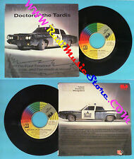 LP 45 7''THE TIMELORDS Doctorin'the tardis 1988 italy CGD INT 10814 no cd mc*dvd
