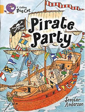 Pirate Party: Band 09/Gold by Scoular Anderson (Paperback, 2005)