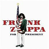 FRANK ZAPPA - FOR PRESIDENT - 2016 UNIVERSAL USA SEALED CD OFFICIAL RELEASE #103