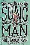 Song Man: A Melodic Adventure, or, My Single-Minded Approach to Songwriting, Hod