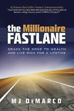 The Millionaire Fastlane: Crack the Code to Wealth and Live Rich for a Lifeti...
