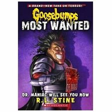 Goosebumps Most Wanted: Dr. Maniac Will See You Now 5 by R. L. Stine (2013,...