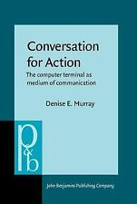 Conversation for Action: The Computer Terminal as Medium of Communication (Pragm