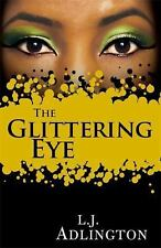The Glittering Eye, Adlington, L. J., New Books