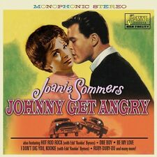 Johnny Get Angry - Joanie Sommers (2015, CD NEUF)