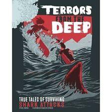 Terrores de la profunda: historias reales de sobrevivir tiburón ataques de Nel Yomtov..