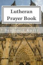 Lutheran Devotional Resources: Lutheran Prayer Book : For the Use of Families...
