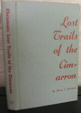 Lost Trails of the Cimarron. by Harry E. Chrisman - SIGNED 1st edition