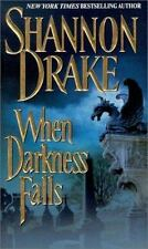 When Darkness Falls by Shannon Drake (2000, Paperback)