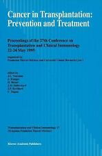 Cancer in Transplantation Prevention and Treatment: Symposia Fondation-ExLibrary
