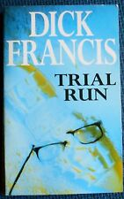 Dick Francis Trial Run