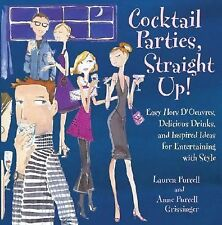 BOOK Cocktail Parties Straight Up! Book Easy Recipes Drinks Entertaining Ideas