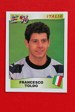 Panini EURO 96 N. 254 ITALIA TOLDO New With BLACK back TOPMINT!!