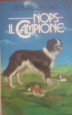 Nops il campione - Donald McCaig - romanzo Rizzoli , 1985 - C