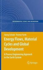 Environmental Science and Engineering Ser.: Energy Flows, Material Cycles and...