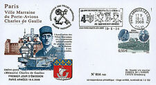 "FDC FRANCE ""DE GAULLE - 68 years Appeal June 18"" (Paris Armées les Loges) 2008"