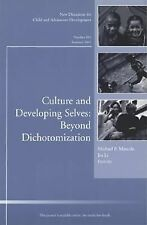 Culture and Developing Selves: Beyond Dichotomization: New Directions -ExLibrary