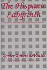 The Hispanic Labyrinth: Spain's Encounter with Latin America-ExLibrary