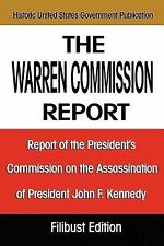 The Warren Commission Report: Report Of The President's Commission On The Assass