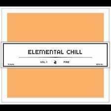 Elemental Chill : Vol. 1-Fire CD (2002)