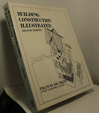 Building Construction Illustrated by Francis D K Ching with Cassandra Adams