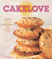CAKELOVE IN THE MORNING Recipes for Muffins, Scones, Pancakes, Waffles, NEW