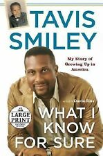 What I Know for Sure (Random House Large Print) by Smiley, Tavis